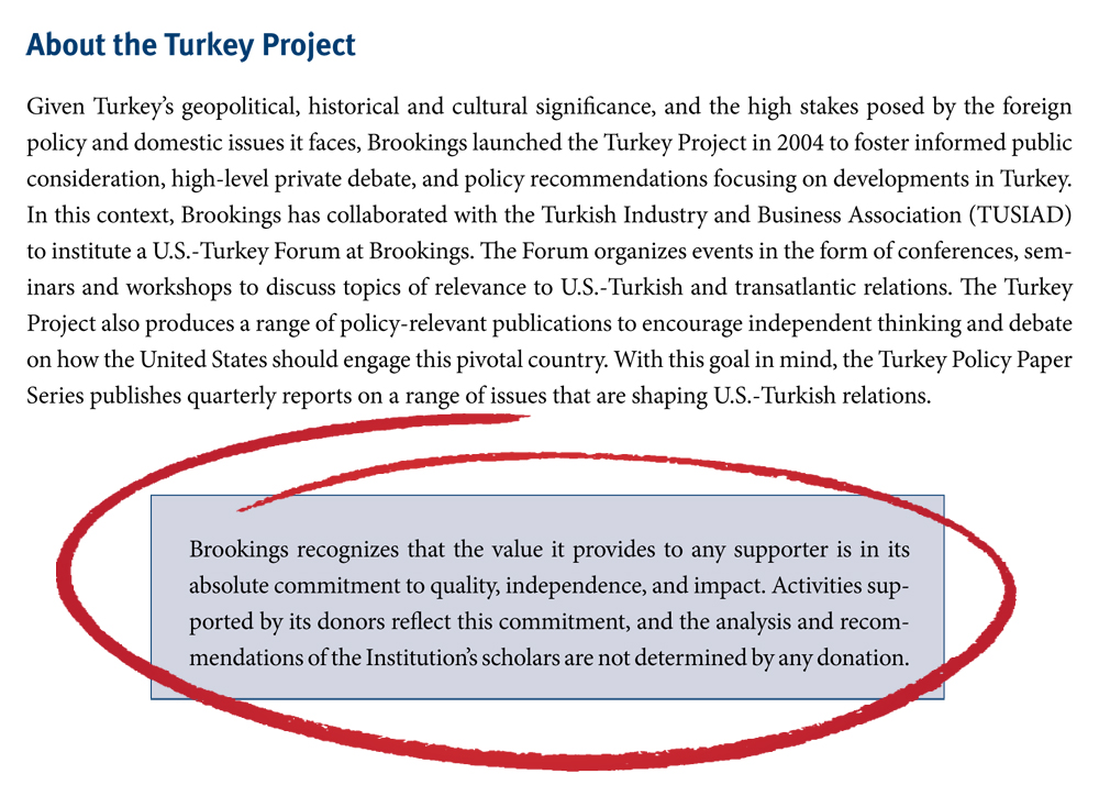 """Despite annual funding by the Turkish industrialists organization (TUSIAD), Brookings argues their analysis is """"objective"""" as explained in this disclaimer they include with their latest report on the Caucasus."""