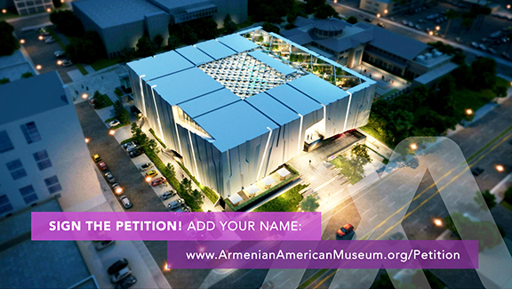 The Armenian American Museum has launched an online petition