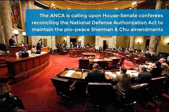 The ANCA is calling on House and Senate conferees of the National Defense Authorization Act to maintain the pro-peace Sherman and Chu amendments.  Of the 70 U.S. House conferees, 42 had voted in favor of the Sherman Amendment in June
