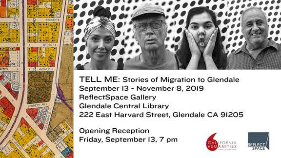 """""""Tell Me: Stories of Migration to Glendale"""""""