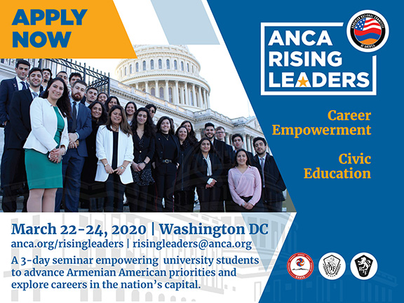 The ANCA's second annual Rising Leaders: Career Development and Civic Education program is set for March 22nd to 24th in Washington.  Interested university students can apply by visiting anca.org/risingleaders
