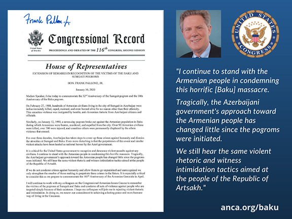 Congressional Armenian Caucus Co-Chair Frank Pallone (D-NJ) condemned the January, 1990, anti-Armenian attacks in Baku and called on colleagues to join him in commemorating the 30th anniversary of the crimes, which remain unpunished