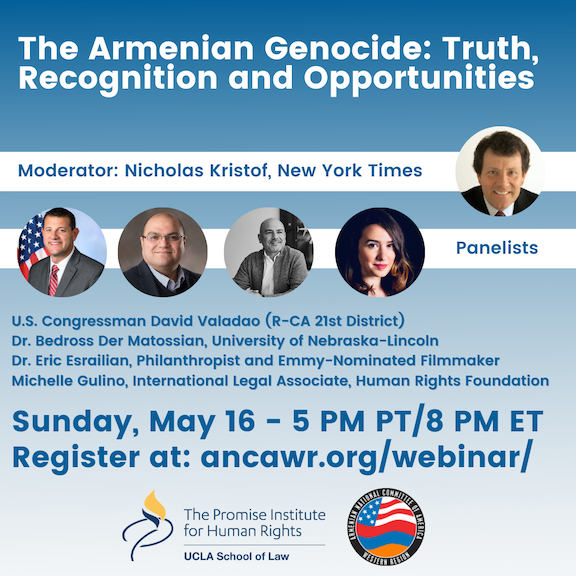 ANCA-WR an UCLA's Promise Institute will co-host a panel on May 16